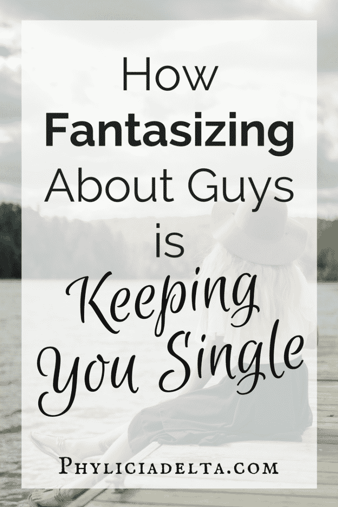 How to Fantasizing Limits Your Love Life