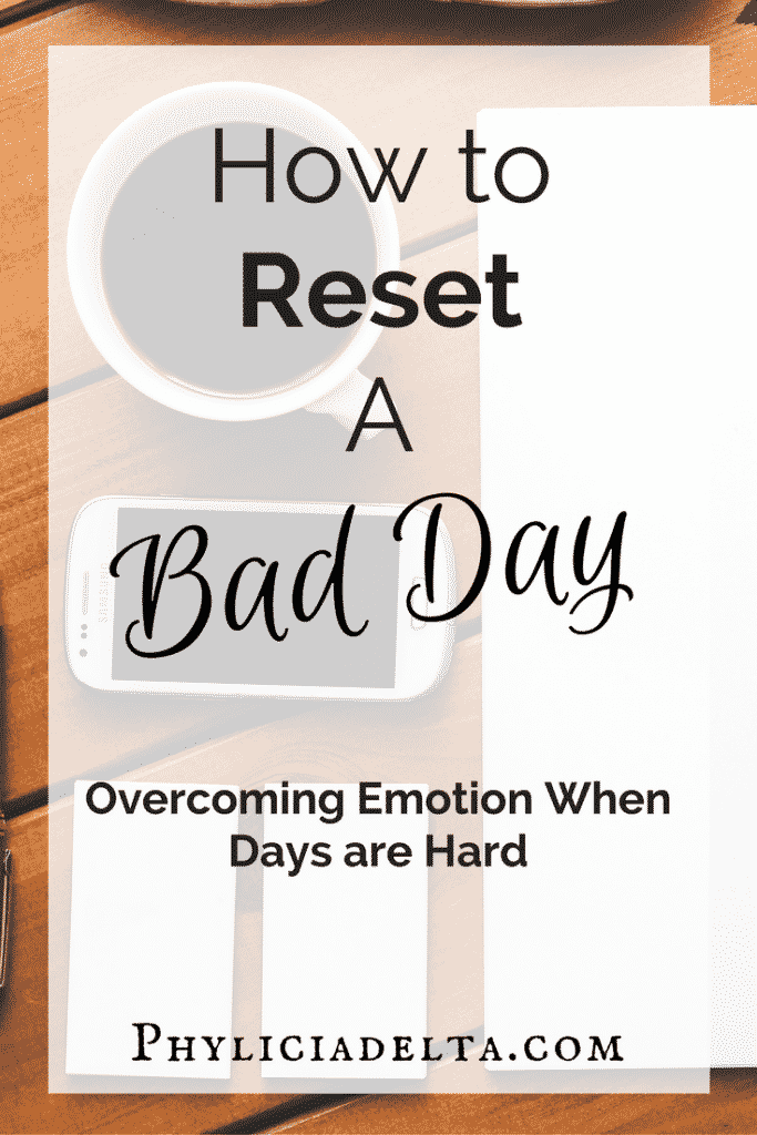 How to Reset a Bad Day