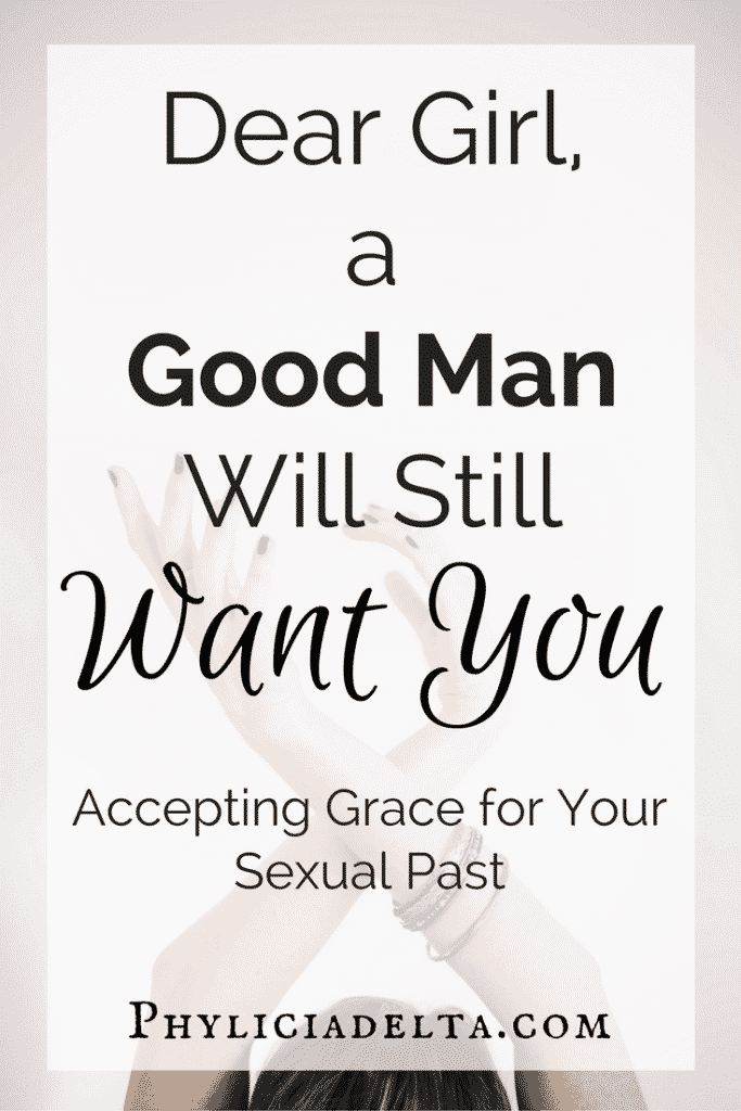 Why a Good Man Will Still Want You