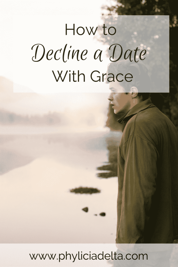How to Decline a Date With Grace