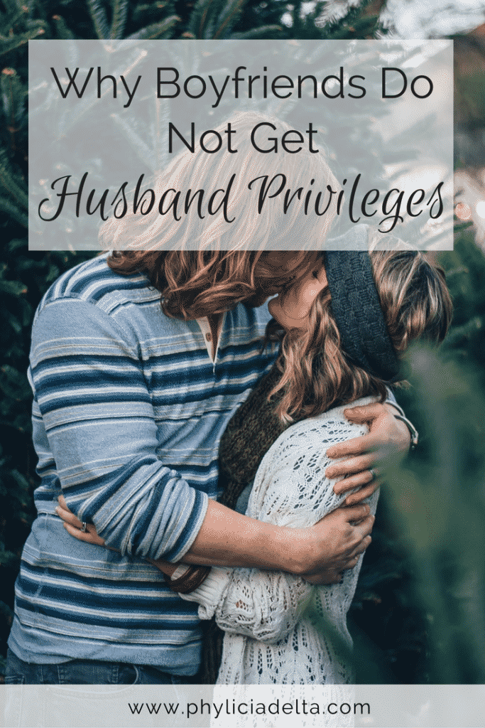 God requires covenant for intimacy. Your boyfriend does not get husband privileges - and here's why.