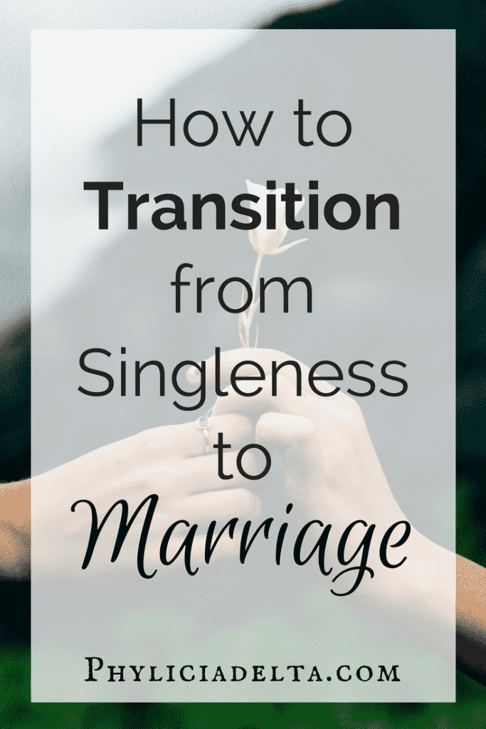 How to Transition from Singleness to Marriage