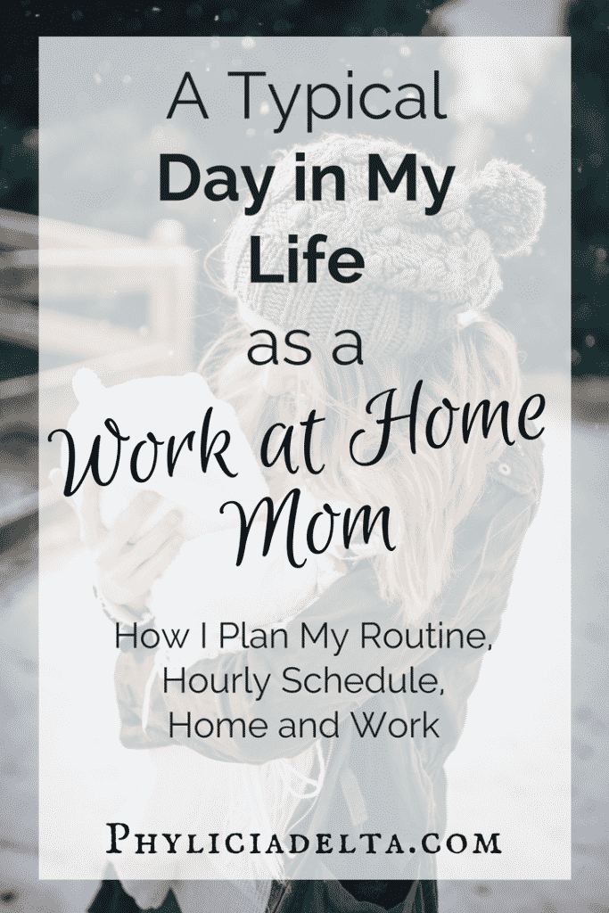 A Day in My Life as a Work at Home Mom